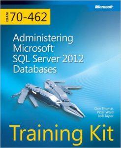 70-462 Administering SQL Server 2012 databases
